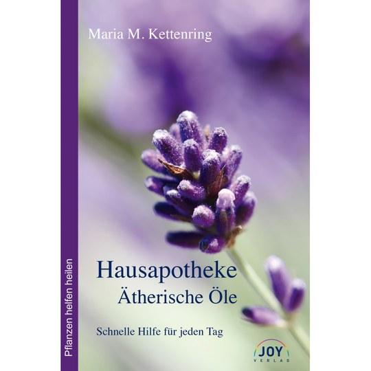JOY Verlag Hausapotheke Ätherische Öle